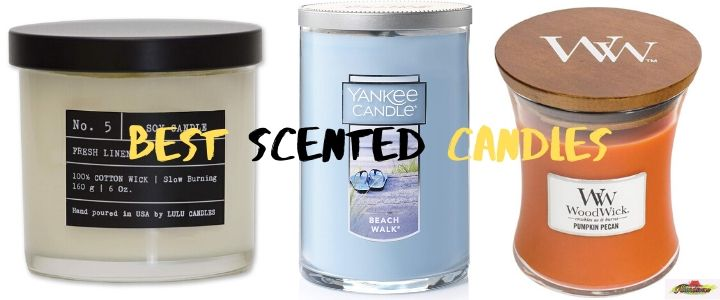 Best Scented Candles For 2020 | Top Brand You Need to Pick
